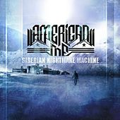Siberian Nightmare Machine by American Me