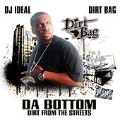 Da Bottom: Dirt From The Streets by Various Artists