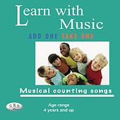 Learn With Music: Add One Take One by The C.R.S. Players
