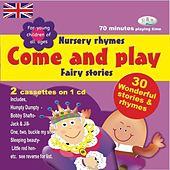 Come & Play - Nursery Rhymes & Fairy Stories by The C.R.S. Players
