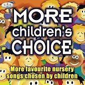 More Children's Choice - Nursery Songs Chosen By Children by The C.R.S. Players