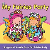 My Fairies Party by The C.R.S. Players