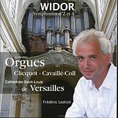 Widor: Symphonies Nos. 2 and 4 by Frédéric Ledroit