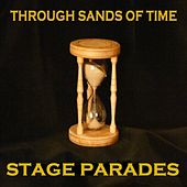 Through Sands of Time by Stage Parades