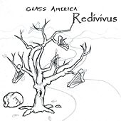 Redivivus by Glass America