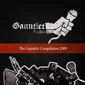 The Gauntlet Compilation 2009 by Various Artists