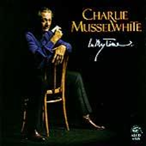 In My Time by Charlie Musselwhite