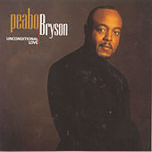 Unconditional Love by Peabo Bryson