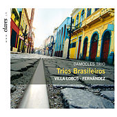 Damocles Trio - Trio Brasileiro by Various Artists