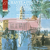 French Chamber Music for Woodwinds Volume Two: Ravel & Poulenc by Various Artists