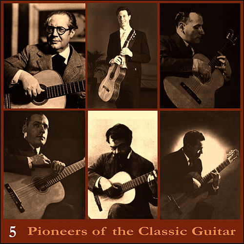 Pioneers of the Classic Guitar, Volume 5 - Recordings 1949-1955 by Andrés Segovia