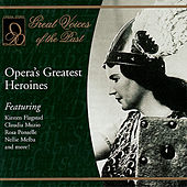 Opera's Greatest Heroines by Various Artists