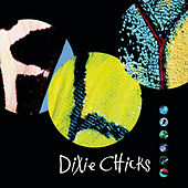 Fly by Dixie Chicks
