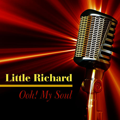 Ooh! My Soul by Little Richard