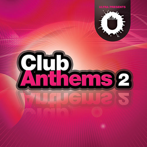 Club Anthems 2 by Various Artists