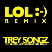 LOL :-) [feat. Gucci Mane & Soulja Boy Tell 'Em] by Trey Songz