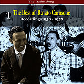 The Italian Song: The Best of Renato Carosone Volume 1 - Recordings 1950- 1958 by Renato Carosone