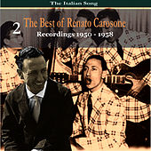 The Italian Song: The Best of Renato Carosone Volume 2 - Recordings 1950- 1958 by Renato Carosone