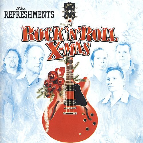 Rock'N'Roll X-Mas by Refreshments