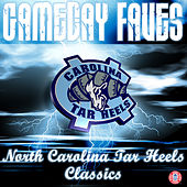Gameday Faves: North Carolina Tar Heels Classics by The Unc Marching Tar Heels