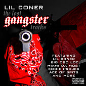 The Lost Gangster Tracks by Lil Coner