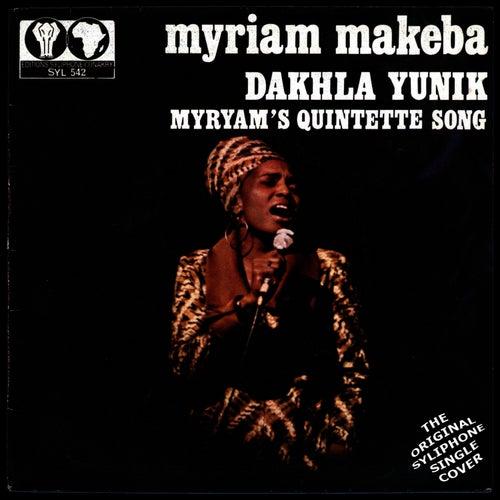 Dakhla Yunik / Miriam's Quintette Song by Miriam Makeba