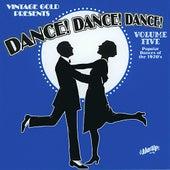 Dance! Dance! Dance! Vol. 5: Popular Dances of the 1920s by Various Artists
