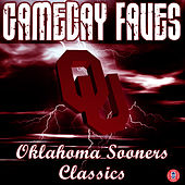 Gameday Faves: Oklahoma Sooners Classics by The University of Oklahoma Marching Band