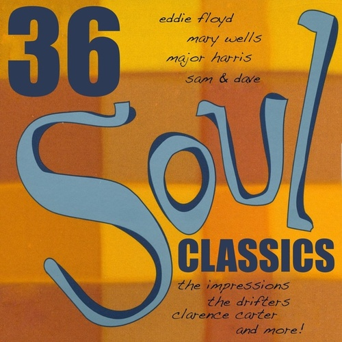 36 Soul Classics by Various Artists