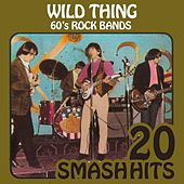 60's Rock Bands - Wild Thing by Various Artists