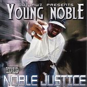 Noble Justice by Outlawz