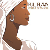 Colour Of My Soul by Full Flava