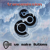 We make ilutions by Trance Mission