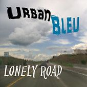 Lonely Road by Urbanbleu