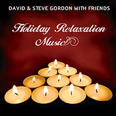 Holiday Relaxation Music by Various Artists