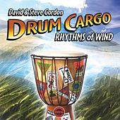 Drum Cargo - Rhythms of Wind by David and Steve Gordon