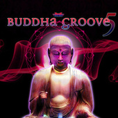 Buddha Groove 5 by Various Artists
