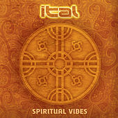Spiritual Vibes by Ital