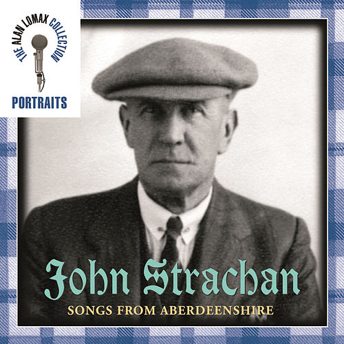 Portraits: Songs From Aberdeenshire by John Strachan