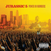 Power In Numbers by Jurassic 5