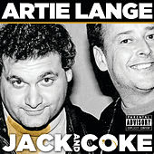 Jack And Coke by Artie Lange