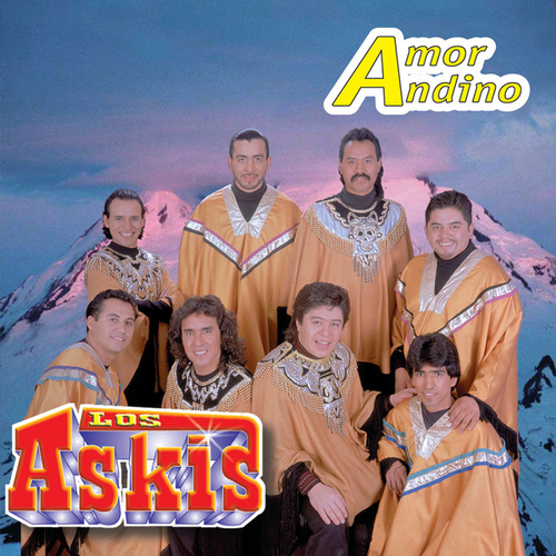Amor Andino by Los Askis