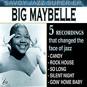 Savoy Jazz Super - EP by Big Maybelle