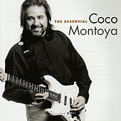 The Essential Coco Montoya by Coco Montoya
