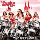 Mer jevve Jas by Funky Marys