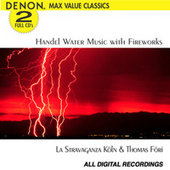 Handel: Music for the Royal Fireworks and Water Musick by Various Artists
