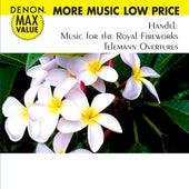 Handel: Music for the Royal Fireworks - Telemann: Overtures by La Stravaganza Koln