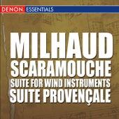 Milhaud: Scaramouche - Suite for Wind Instruments - Suite Provençale by Various Artists