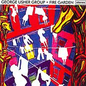 Fire Garden by George Usher