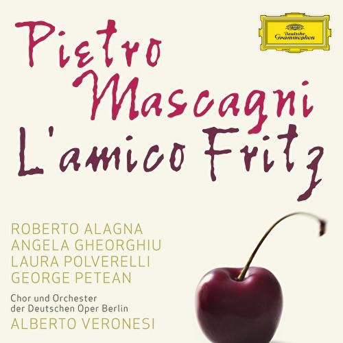 Mascagni: L'Amico Fritz by Various Artists
